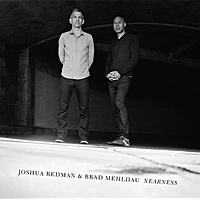 "Joshua Redman and Brad Mehldau Reunite on ""Nearness,"" Available September 9 on Nonesuch"