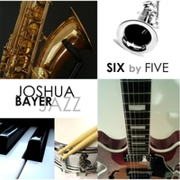 Joshua Bayer Jazz: Six By Five