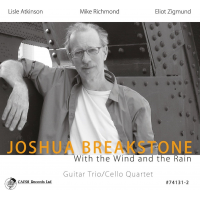 Joshua Breakstone: With the Wind and the Rain
