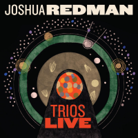 Album Trios Live by Joshua Redman