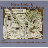 Marco Eneidi & The American Jungle Orchestra