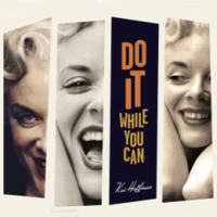 "Read ""Do It While You Can"" reviewed by Bruce Lindsay"