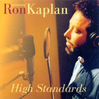 High Standards by Ron Kaplan
