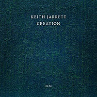 "Read ""Keith Jarrett: Creation"" reviewed by John Kelman"