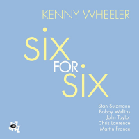 Album Six for Six by Kenny Wheeler