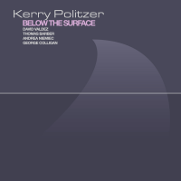Album Below the Surface by Kerry Politzer