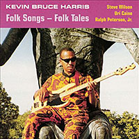 Kevin Bruce Harris—Folk Songs Folk Tales