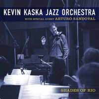 Kevin Kaska Jazz Orchestra: Shades of Rio