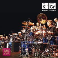 King Crimson: Live in Toronto: Queen Elizabeth Theatre, November 20, 2015