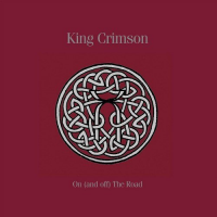 "Read ""King Crimson: On (and Off) The Road"""