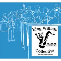 King William Jazz Collective: King William Jazz Collective