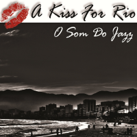 A Kiss for Rio
