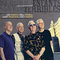 Lee Konitz / Bill Frisell / Gary Peacock / Joey Baron: Enfants Terribles: Live at the Blue Note