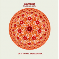 KonstruKt with Marshall Allen: Live At Sant'anna Aressi Jazz Festival