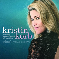 Album What's Your Story by Kristin Korb
