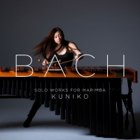 Kuniko: Bach: Solo Works for Marimba