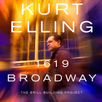 Kurt Elling: 1619 Broadway: The Brill Building Project