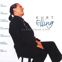 Close Your Eyes by Kurt Elling