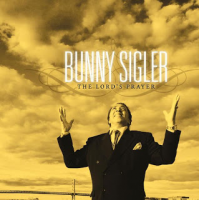 Bunny Sigler, The Lord's Prayer