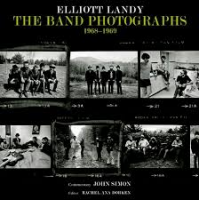 """Read """"The Band Photographs 1968-1969"""" reviewed by Doug Collette"""