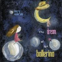 The Dream of the Ballerina