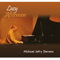 Album Lazy Afternoon by Michael Jefry Stevens