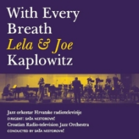 Lela Kaplowitz: Lela & Joe Kaplowitz  - With Every Breath