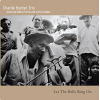 Album Let the Bells Ring On by Charlie Hunter