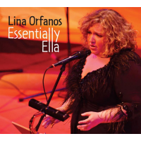 """Essentially Ella"" Lina Orfanos New Release At Metropolitan Room December 6, 13 & 26"