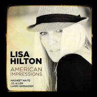 Lisa Hilton: American Impressions