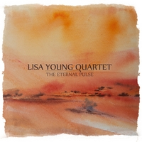 Lisa Young Quartet: The Eternal Pulse