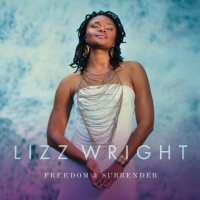 Album Freedom & Surrender by Lizz Wright