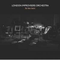 London Improvisers Orchestra: Lio Leo Leon