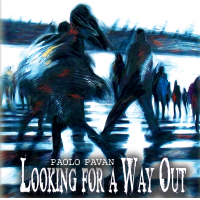 Album Looking for a way out by Paolo Pavan