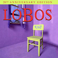 Los Lobos—Kiko 20th Anniversary Edition