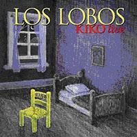 Los Lobos—Kiko Live CD