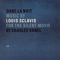Dan la nuit  (Soundtrack) by Louis Sclavis
