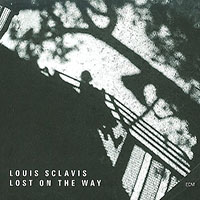 Louis Sclavis: Lost On The Way