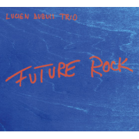 Album Future Rock by Lucien Dubuis
