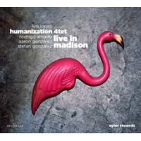 Luis Lopes Humanization 4tet: Live in Madison