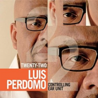Album Twenty-Two by Luis Perdomo