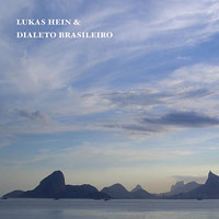 "Read ""Lukas Hein & Dialeto Brasileiro"" reviewed by Jack Bowers"