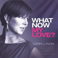 Album What Now My Love? by Carin Lundin