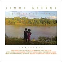 Jimmy Greene: A Beautiful Life