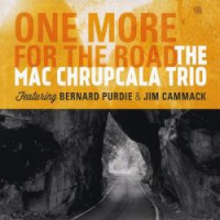Album One More For The Road by The Mac Chrupcala Trio