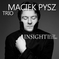 Maciek Pysz Trio: Insight