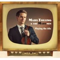 Mads Tolling and the Mads Men: Playing the 60s