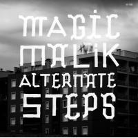 Magic Malik: Alternate Steps