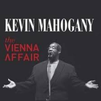 Album The Vienna Affair by Kevin Mahogany