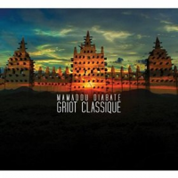 "Read ""Griot Classique"" reviewed by Dan Bilawsky"